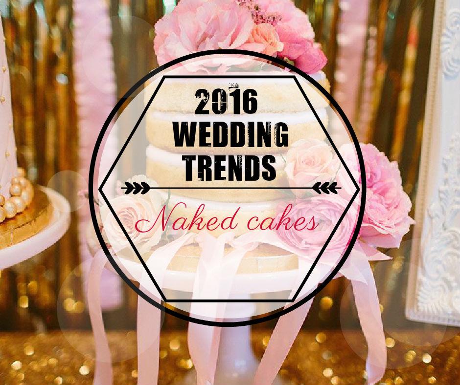 Wedding Trends 2016: wedding cake